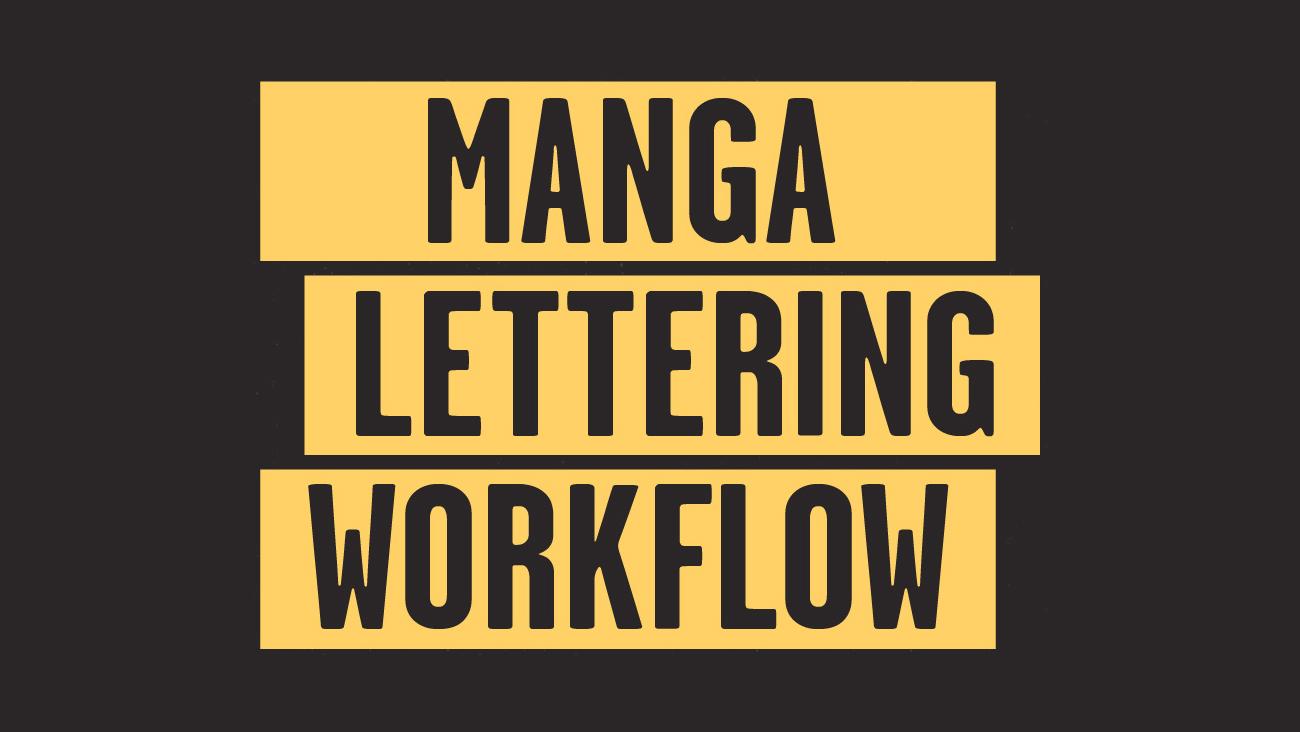 Manga Lettering Workflow