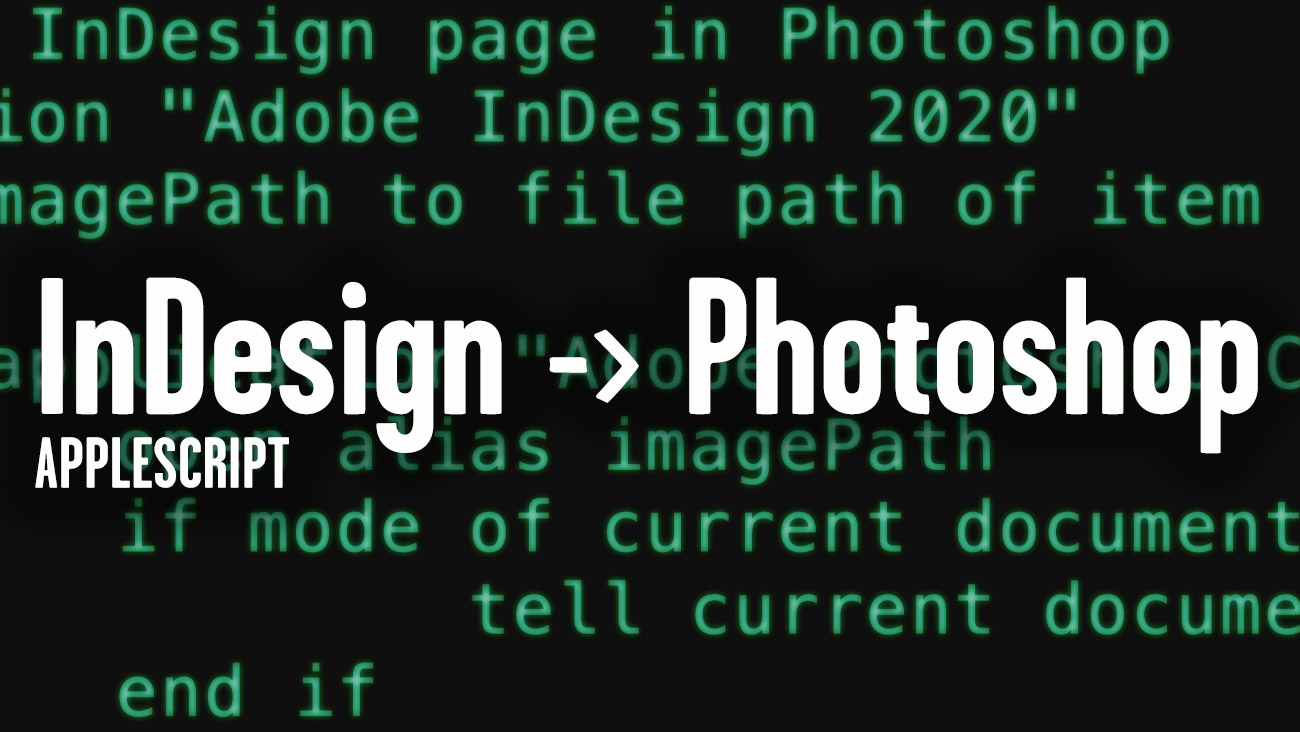 Applescript: Opening InDesign Images in Photoshop